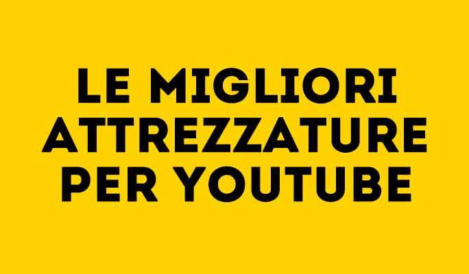 Le migliori videocamere per YouTube