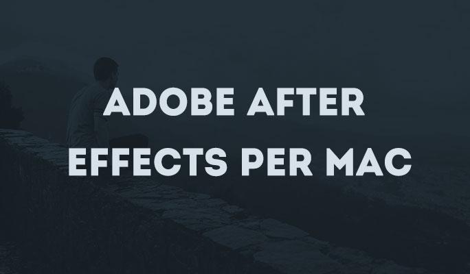Adobe After Effects per Mac