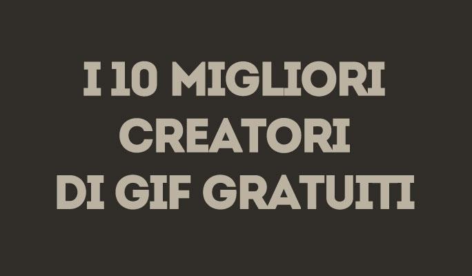 I 10 migliori creatori di GIF gratuiti