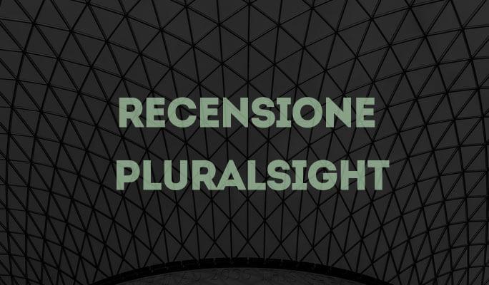Recensione Pluralsight