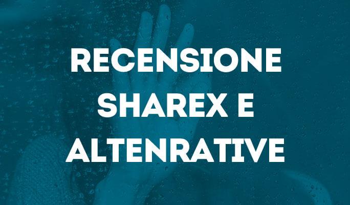 Recensione ShareX e altenrative