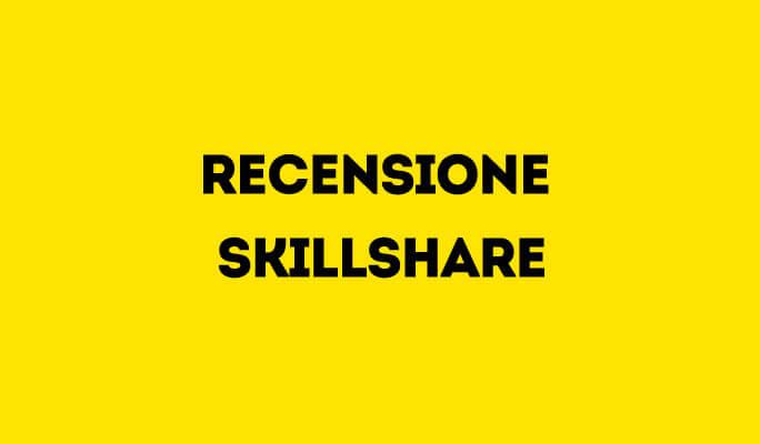 Recensione SkillShare