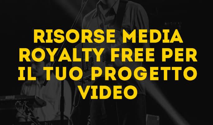 Risorse Media Royalty Free per il tuo progetto vide