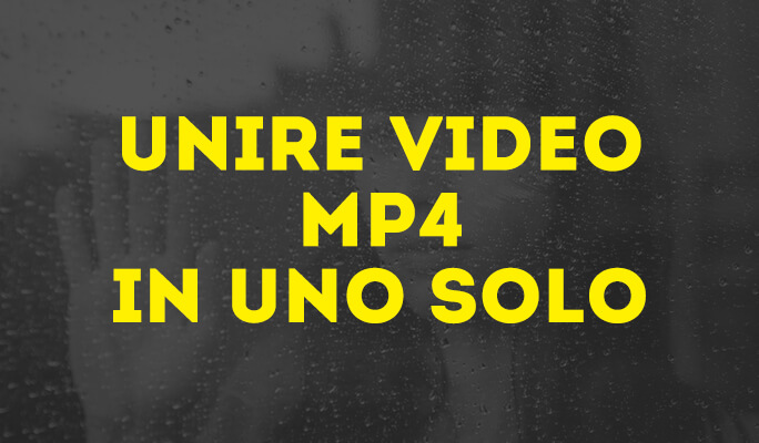 Joiner MP4 per Windows 8: Come Unire Files MP4
