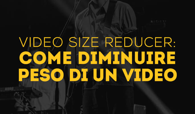 Come Ridurre Dimensione Video