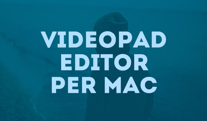 Alternativa VideoPad Editor per Mac
